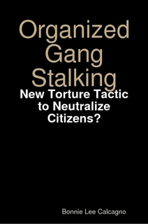 http://targetedindividualscanada.files.wordpress.com/2011/03/organized-gang-stalking-new-torture-tactic-to-neutralize-citizens.jpg