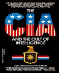 The CIA and the Cult ofIntelligence