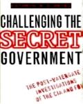 Challenging the SecretGovernment